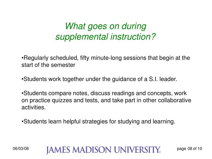 What goes on during supplemental instruction?