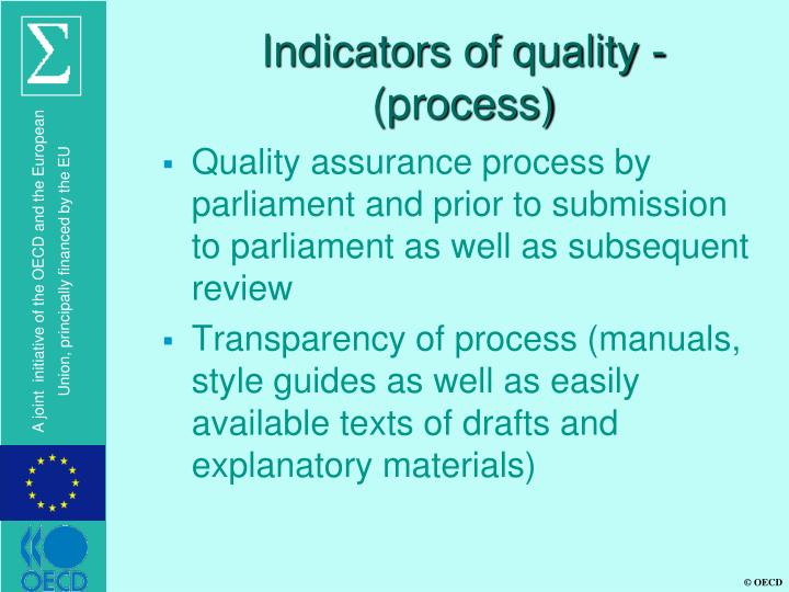 Indicators of quality - (process)