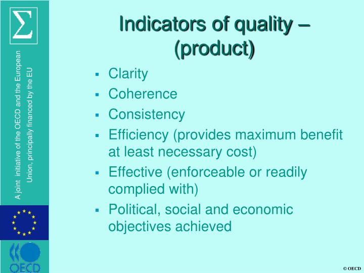 Indicators of quality – (product)