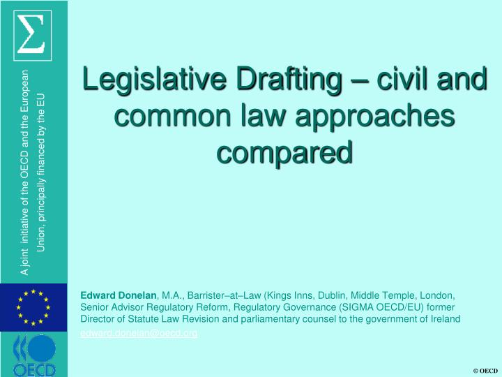 Legislative drafting civil and common law approaches compared
