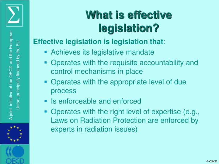 What is effective legislation?
