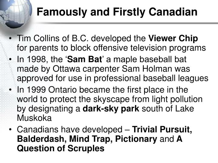 Famously and Firstly Canadian
