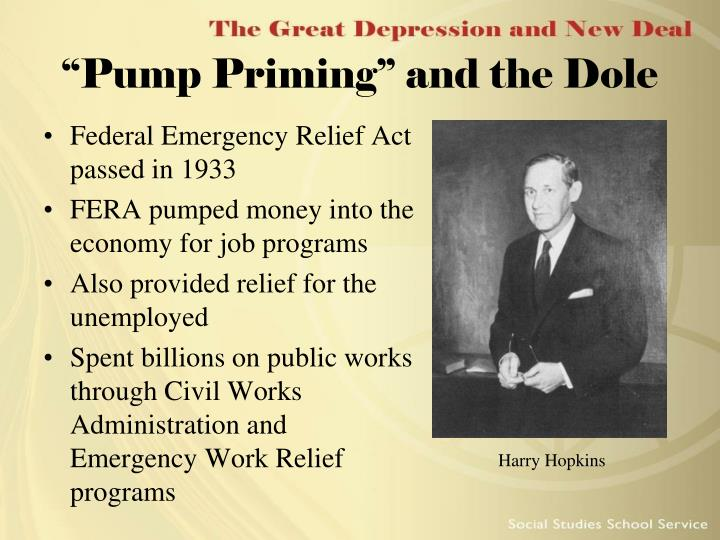 """Pump Priming"" and the Dole"