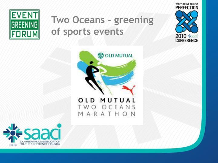 Two Oceans - greening