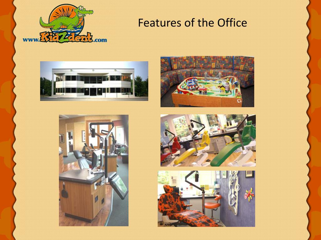 Features of the Office