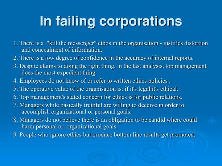 In failing corporations
