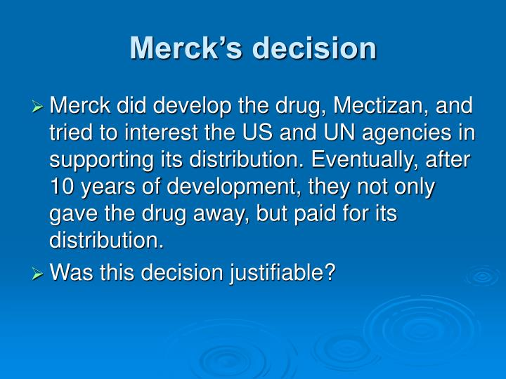 Merck's decision