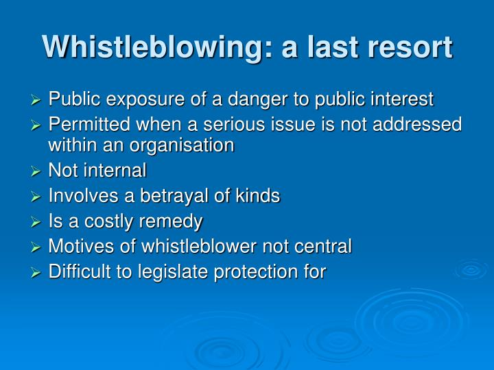 Whistleblowing: a last resort