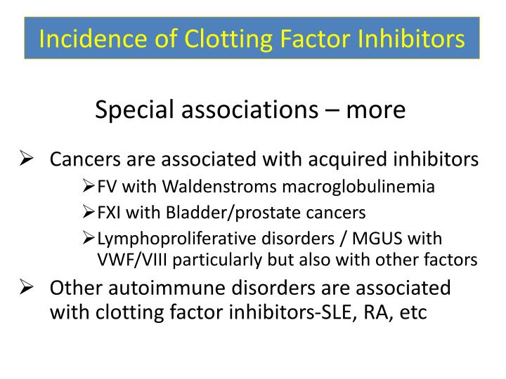 Incidence of Clotting Factor Inhibitors