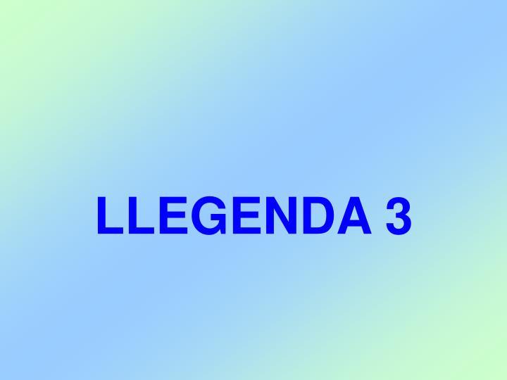 LLEGENDA 3