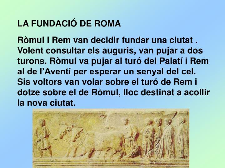 LA FUNDACIÓ DE ROMA