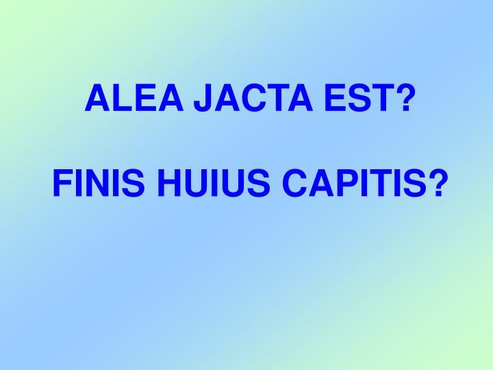 ALEA JACTA EST?