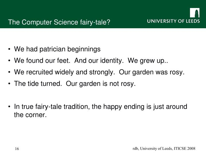 The Computer Science fairy-tale?