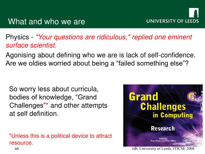 "So worry less about curricula, bodies of knowledge, ""Grand Challenges"""