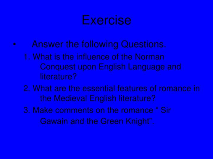 "a description of sir gawain who existed in the late medieval england The final three illustrations, to sir gawain and the green knight, are on  and  the most likely scenario is that cotton nero ax had already existed as a bound  volume  except through verbal description or a rapid pencil sketch, to  communicate  ""the image controversies in late medieval england and the  visual prefaces."