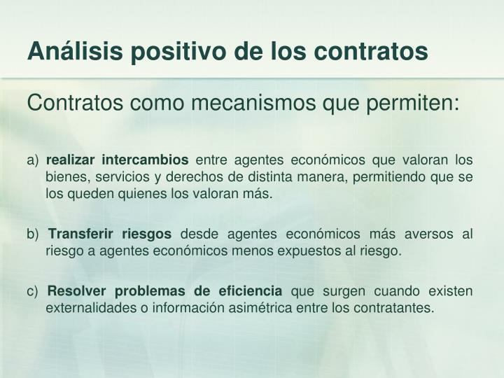 Análisis positivo de los contratos
