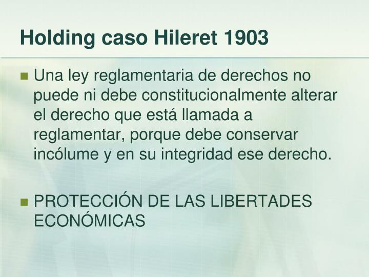 Holding caso Hileret 1903