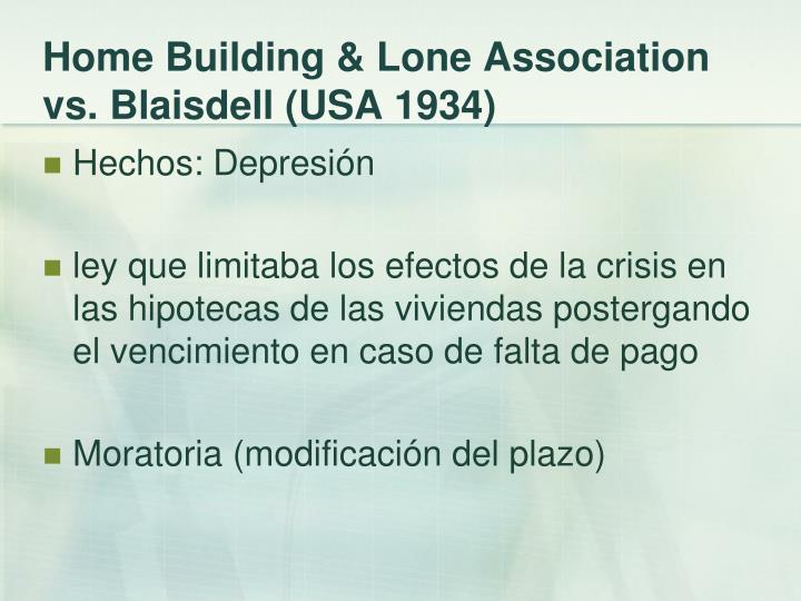 Home Building & Lone Association vs. Blaisdell (USA 1934)