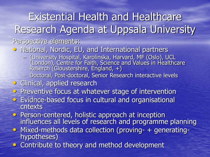 Existential Health and Healthcare Research Agenda at Uppsala University