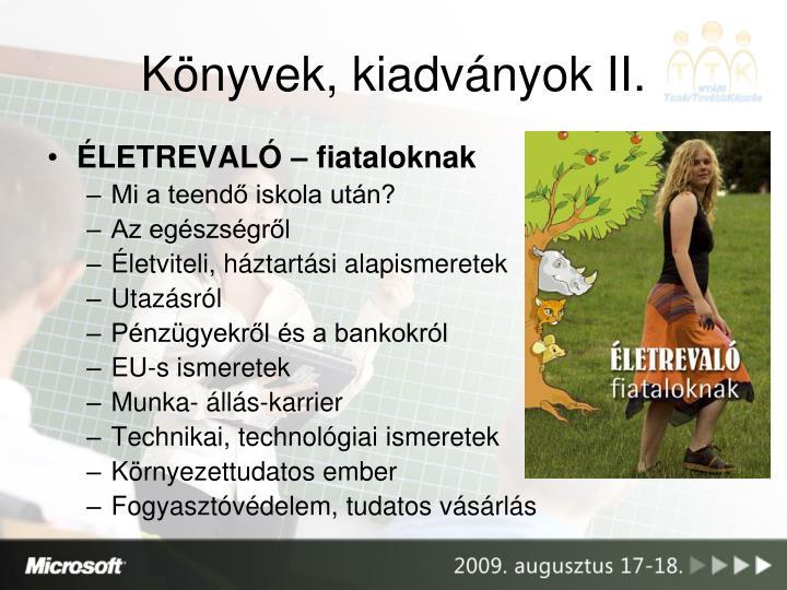 Könyvek, kiadványok II.