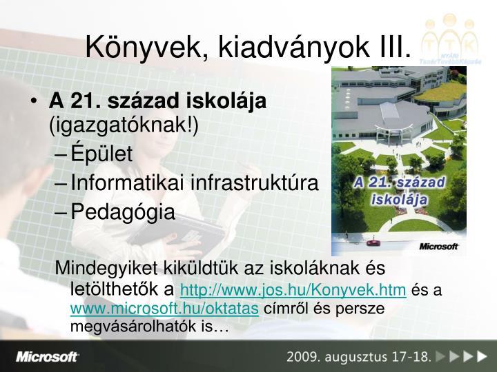 Könyvek, kiadványok III.