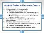 academic studies and conversion reasons