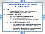 demutualisation and credit unions a coming theme1