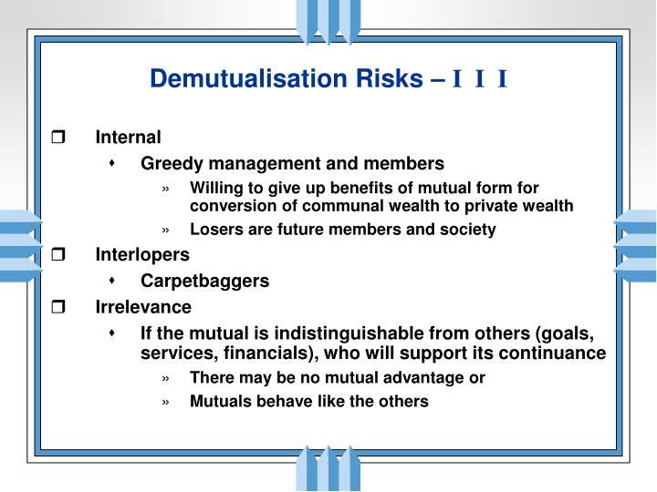 Demutualisation Risks –