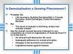 is demutualisation a growing phenomenon