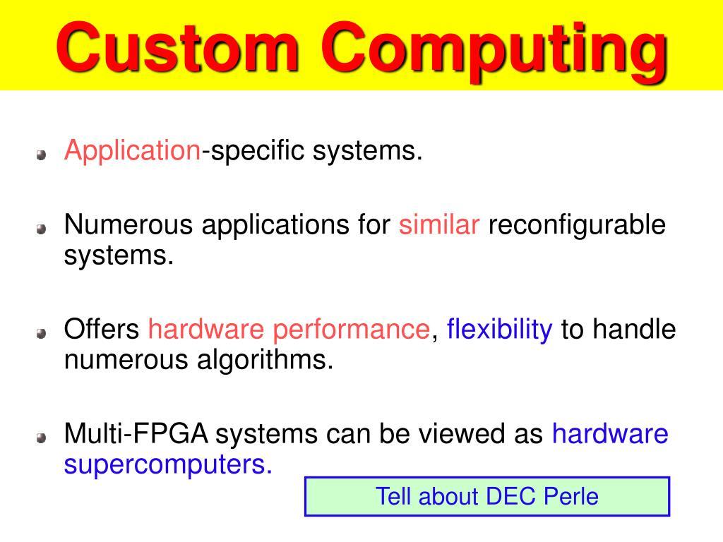 Custom Computing