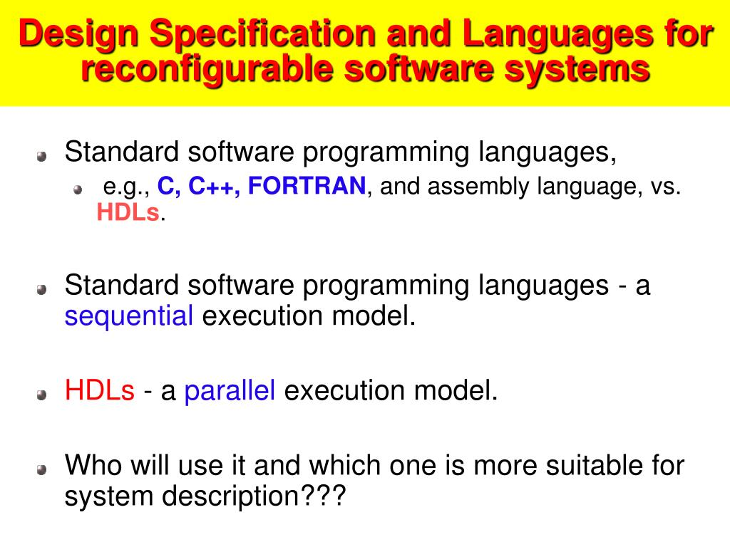 Design Specification and Languages for reconfigurable software systems