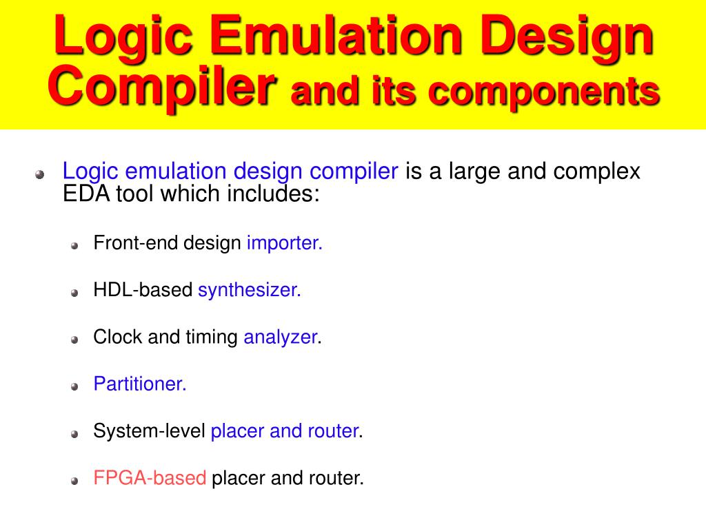 Logic Emulation Design Compiler