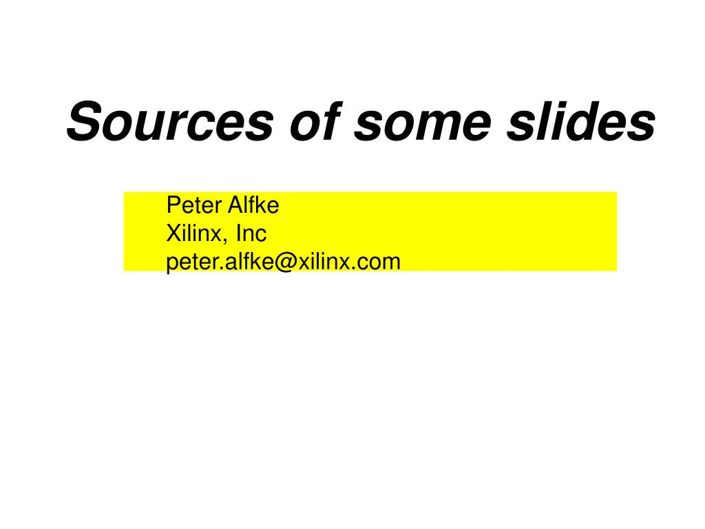Sources of some slides