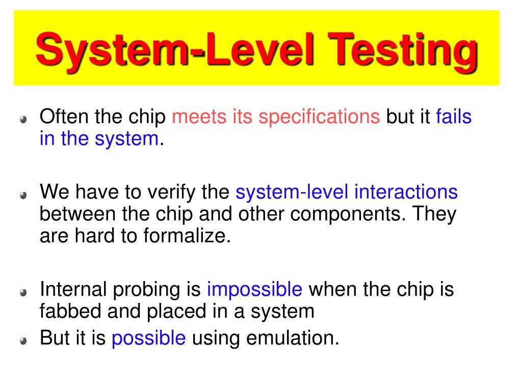 System-Level Testing