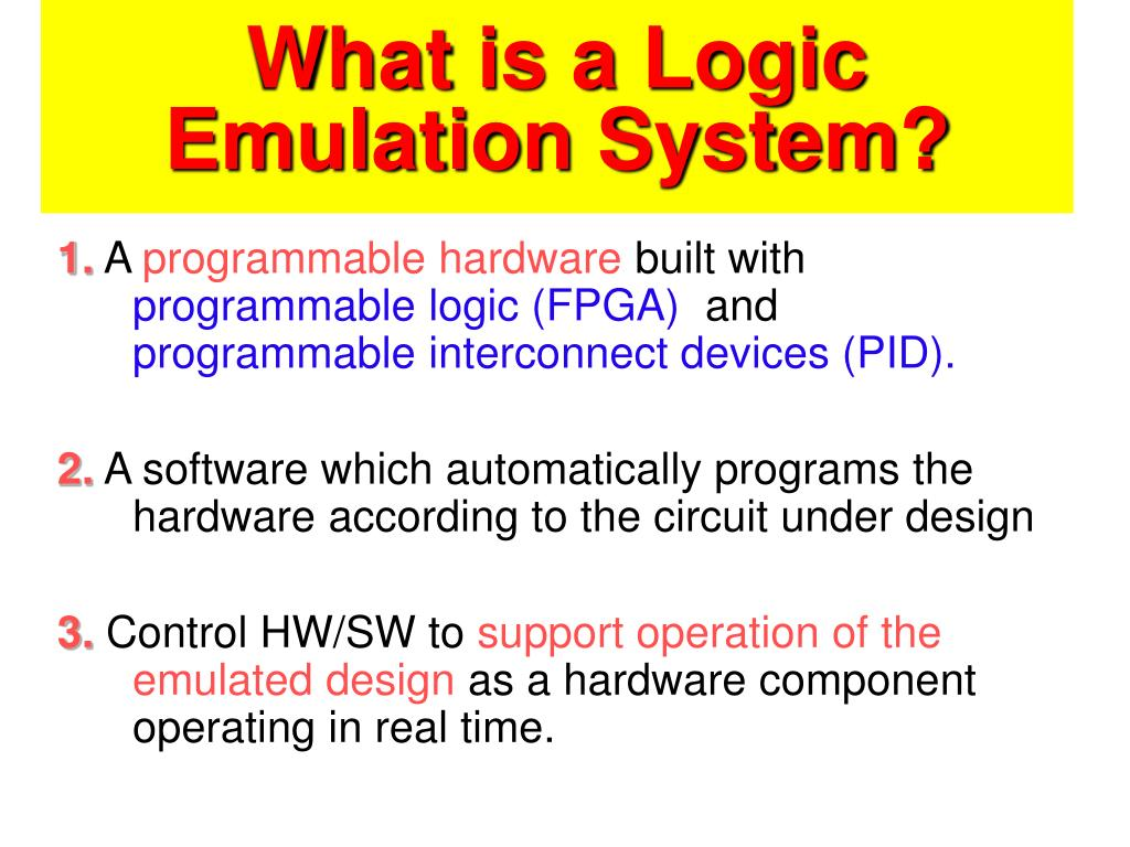 What is a Logic Emulation System?