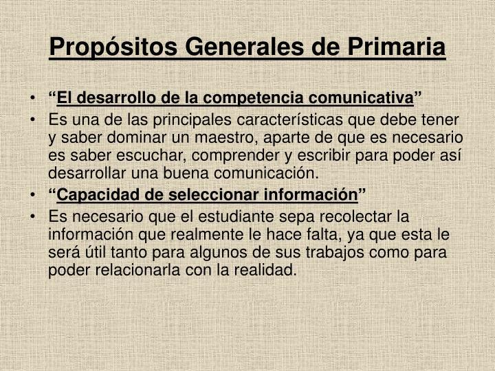 Propósitos Generales de Primaria