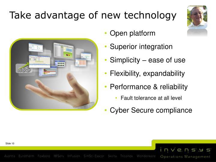 Take advantage of new technology