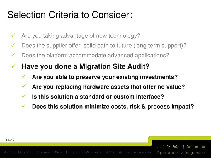 Selection Criteria to Consider