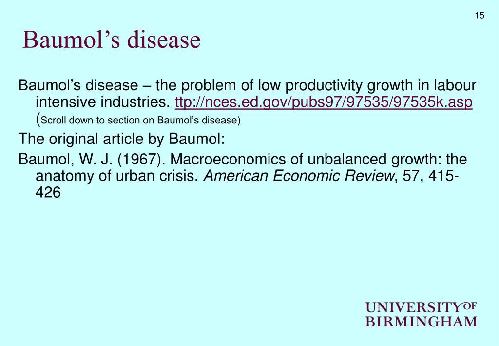 Baumol's disease