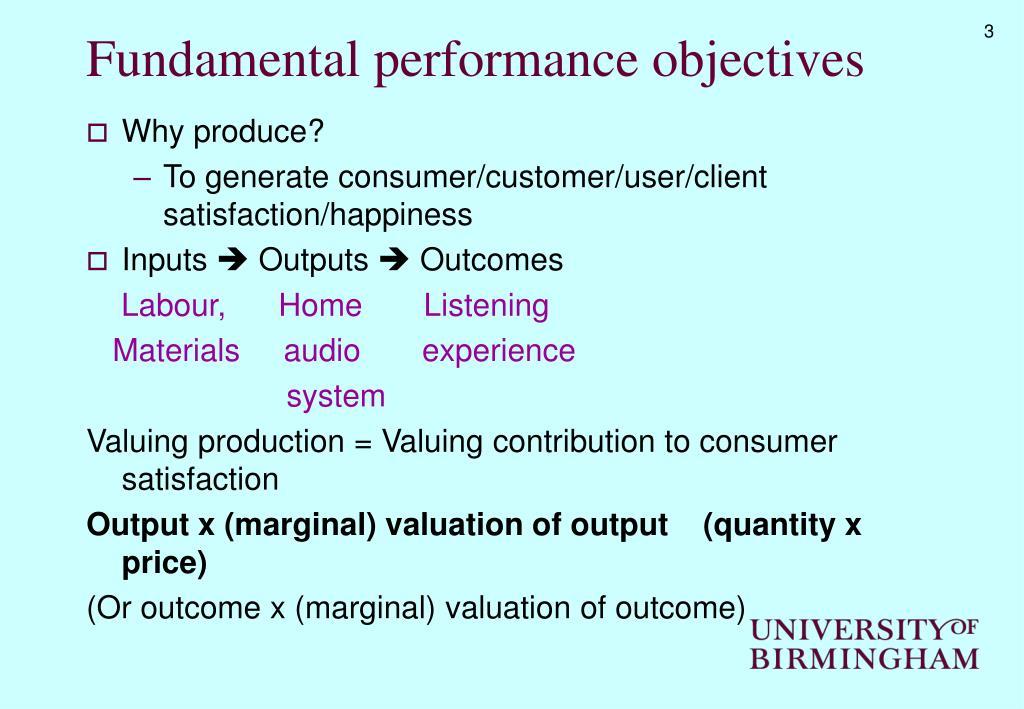 Fundamental performance objectives