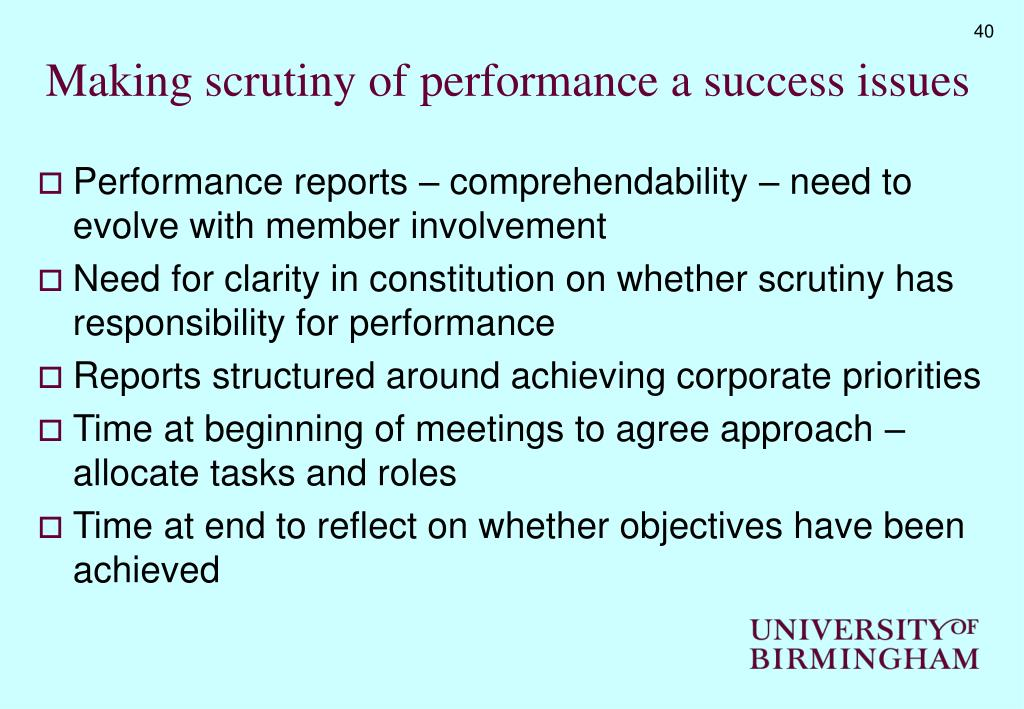 Making scrutiny of performance a success issues