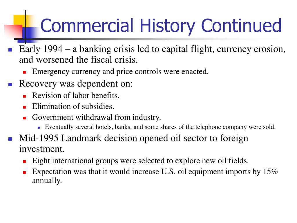 Commercial History Continued
