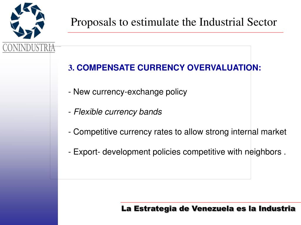 Proposals to estimulate the Industrial Sector