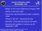 country situation 1999 grenada 2