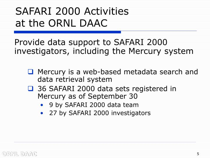 SAFARI 2000 Activities