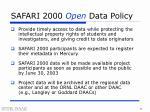 safari 2000 open data policy