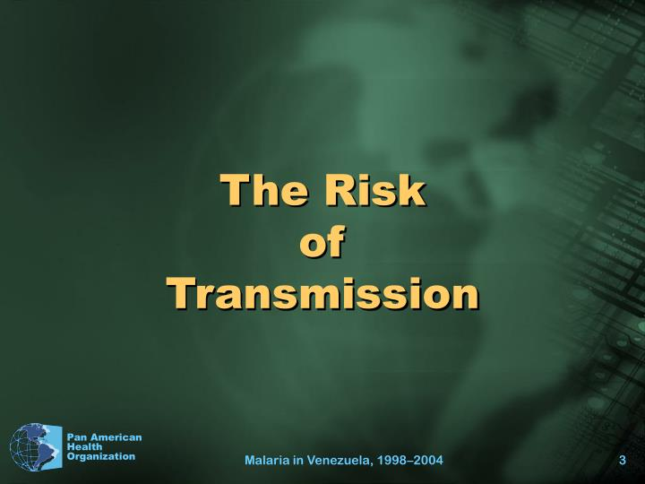 The risk of transmission l.jpg