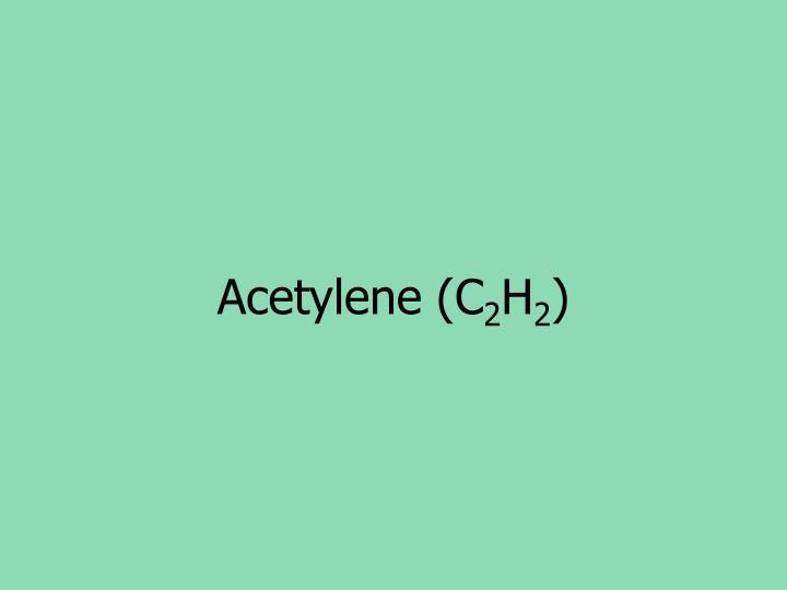 Acetylene (C