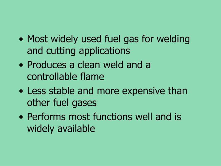 Most widely used fuel gas for welding and cutting applications