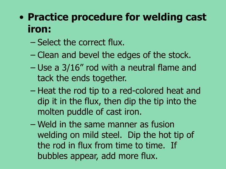 Practice procedure for welding cast iron: